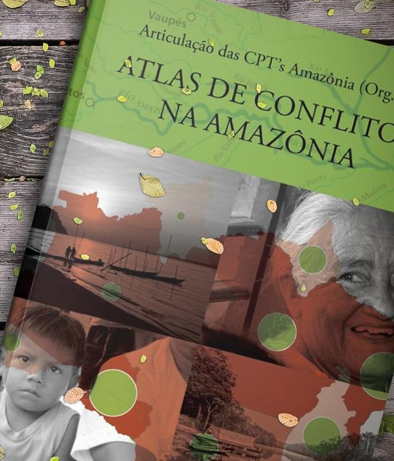 Atlas de Conflitos na Amazônia é disponibilizado para download